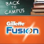 Gillette Fusion Back to Campus